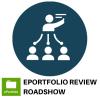 ePortfolio Review Roadshow